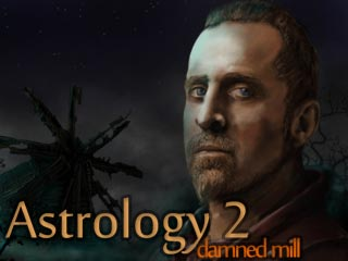 Astrology 2: Damned Mill