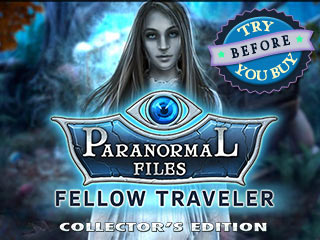 Paranormal Files: Fellow Traveler – Collector's Edition