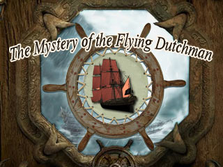 The Mystery of the Flying Dutchman